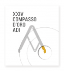 Catalogo del XXIV Compasso d'Oro ADI